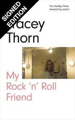 My Rock 'n' Roll Friend: Signed Bookplate Edition (Hardback)