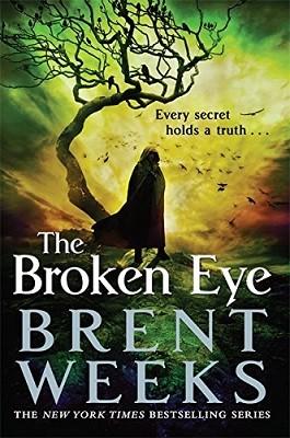 The Broken Eye: Book 3 of Lightbringer - Lightbringer (Paperback)