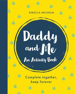 Daddy and Me: An Activity Book: Complete Together, Keep Forever (Paperback)