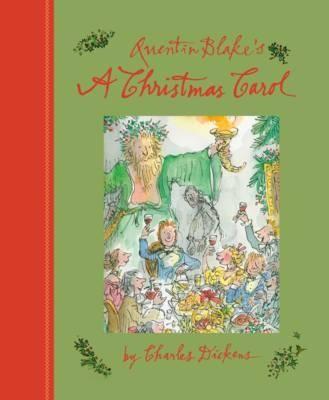 2015 Edition Quentin Blake's A Christmas Carol (Hardback)
