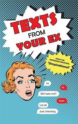 Texts From Your Ex (Paperback)