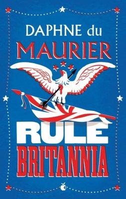 Rule Britannia - Virago Modern Classics (Paperback)