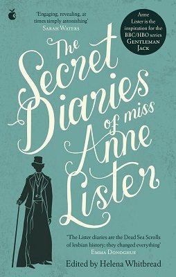 The Secret Diaries Of Miss Anne Lister - Virago Modern Classics (Paperback)