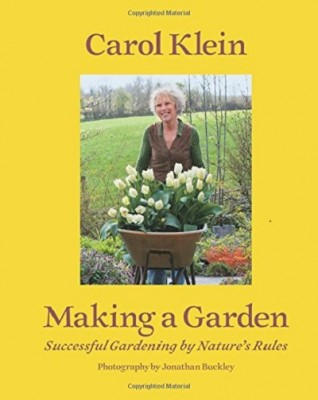 Making a Garden: Successful gardening by nature's rules (Hardback)