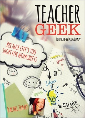 Teacher Geek: Because life's too short for worksheets (Paperback)