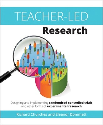 Teacher-Led Research: Designing and implementing randomised controlled trials and other forms of experimental research (Paperback)