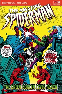 The Amazing Spider-Man: The Green Goblin Lives Again (Paperback)