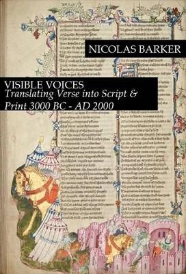Visible Voices: Translating Verse into Script & Print, 3000 B.C.-A.D. 2000 (Paperback)