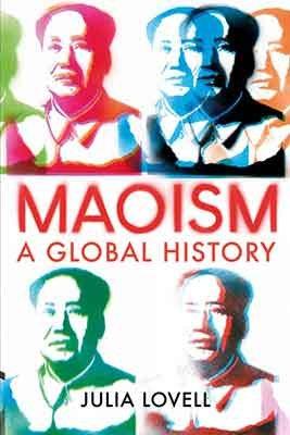 Maoism: A Global History (Hardback)
