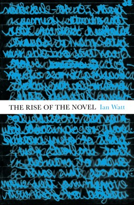 The Rise Of The Novel: Studies in Defoe, Richardson and Fielding (Paperback)