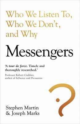 Messengers: Who We Listen To, Who We Don't, And Why (Hardback)