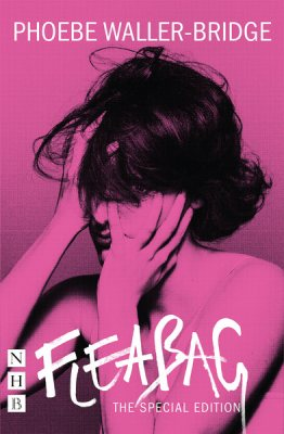 Fleabag: The Special Edition (The Original Play) (Paperback)