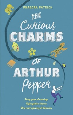 The Curious Charms Of Arthur Pepper (Paperback)