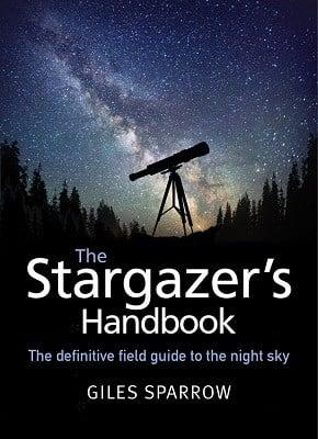 The Stargazer's Handbook: An Atlas of the Night Sky (Paperback)