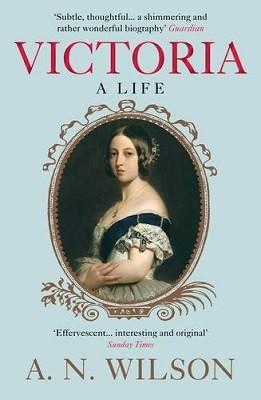 Victoria: A Life (Paperback)