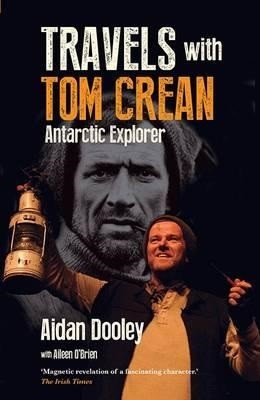 Travels with Tom Crean (Paperback)