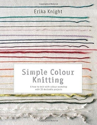 Simple Colour Knitting: A how-to-knit-with-colour workshop with 20 desirable projects (Paperback)