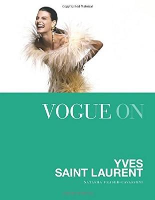 Vogue on: Yves Saint Laurent - Vogue on Designers (Hardback)
