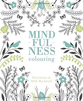 Mindfulness Colouring - Mindfulness (Paperback)