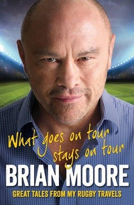 What Goes on Tour Stays on Tour: Great Tales from My Rugby Travels (Paperback)