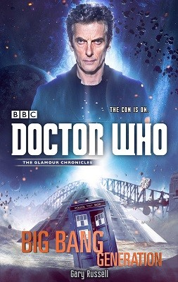 Doctor Who: Big Bang Generation (Hardback)