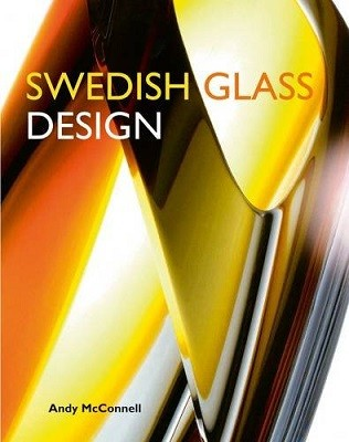 Swedish Glass Design: Six of the Best (Hardback)
