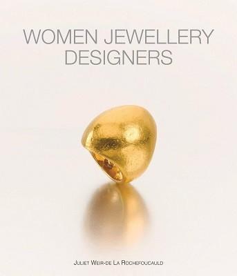 Women Jewellery Designers (Hardback)