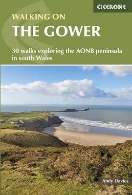 Walking on the Gower: 30 walks exploring the AONB peninsula in South Wales (Paperback)