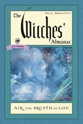 The Witches' Almanac 2016: Issue 35 Spring 2016 - Spring 2017, Air: the Breath of Life (Paperback)