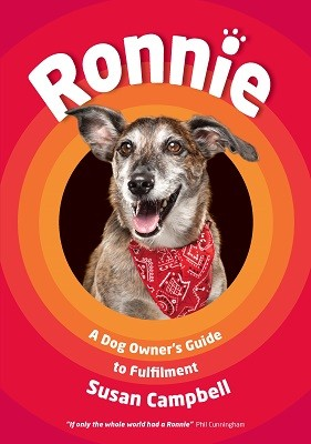 Ronnie: A Dog Owner's Guide to Fulfilment (Paperback)