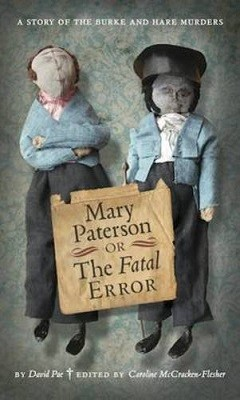 Mary Paterson, or, the Fatal Error - ASLS Annual Volumes (Hardback)