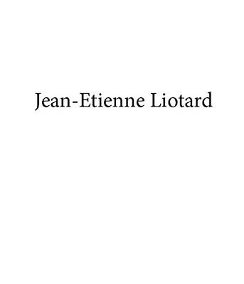 Jean-Etienne Liotard (Hardback)