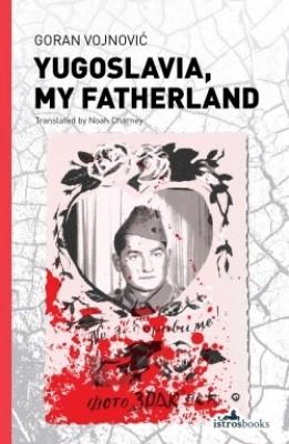 Yugoslavia, My Fatherland (Paperback)