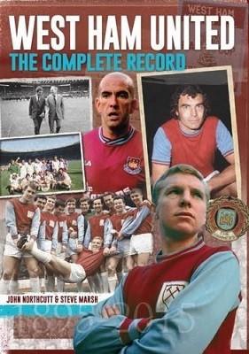West Ham: The Complete Record (Hardback)