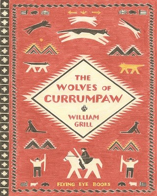 Wolves of Currumpaw (Hardback)