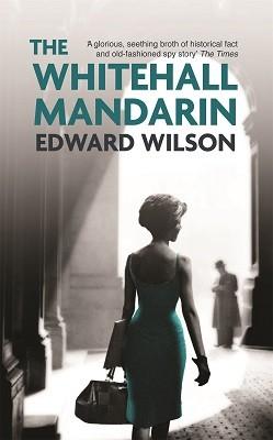 The Whitehall Mandarin - William Catesby (Paperback)