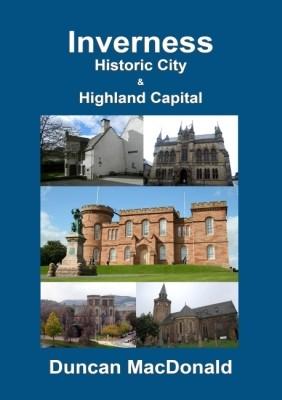 Inverness - Historic City & Highland Capital (Paperback)