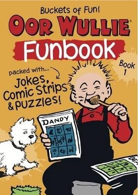 Oor Wullie's New Funbook Volume 1 (Paperback)