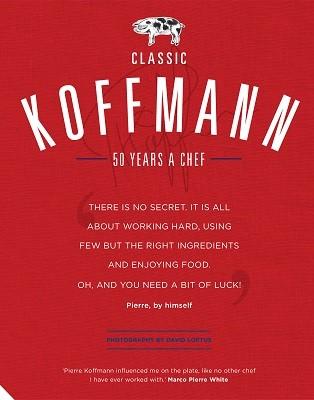 Classic Koffmann (Hardback)