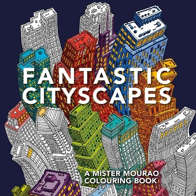 Fantastic Cityscapes: A Mister Mourao Colouring Book (Paperback)