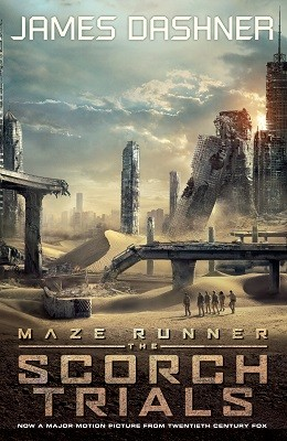 The Scorch Trials - movie tie-in - Maze Runner Series 2 (Paperback)