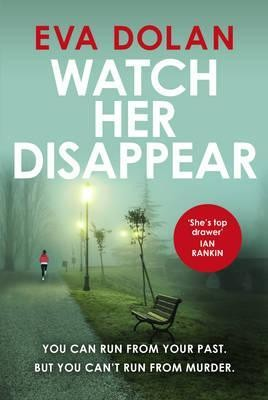 Watch Her Disappear (Hardback)