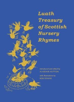 The Luath Treasury of Scottish Nursery Rhymes (Hardback)