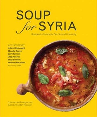 Soup for Syria: Recipes to Celebrate Our Shared Humanity (Hardback)
