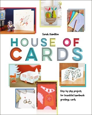 House of Cards: Step-by-step projects for beautiful handmade greetings cards (Hardback)