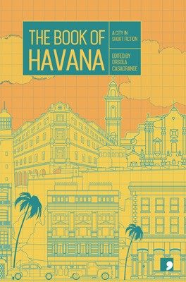 The Book of Havana: A City in Short Fiction - Reading the City (Paperback)