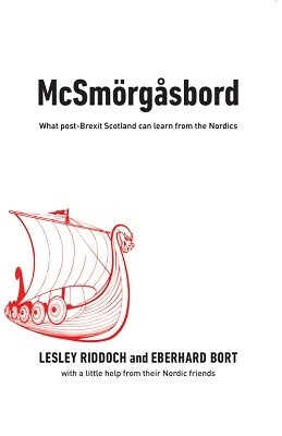 McSmoergasbord: What post-Brexit Scotland can learn from the Nordics (Paperback)