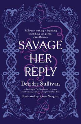 Savage Her Reply (Hardback)