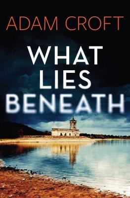 What Lies Beneath - Rutland Crime 1 (Paperback)