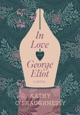 In Love with George Eliot (Hardback)